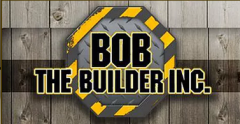 Bob The Builder Inc -  Banner Level Sponsor